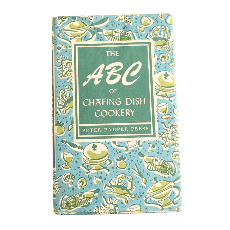 洋書 THE ABC OF CHAFING DISH COOKERY